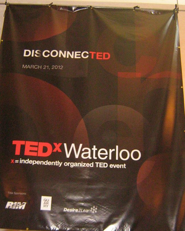 tedxwaterloo banner the sign depot kitchener ontario