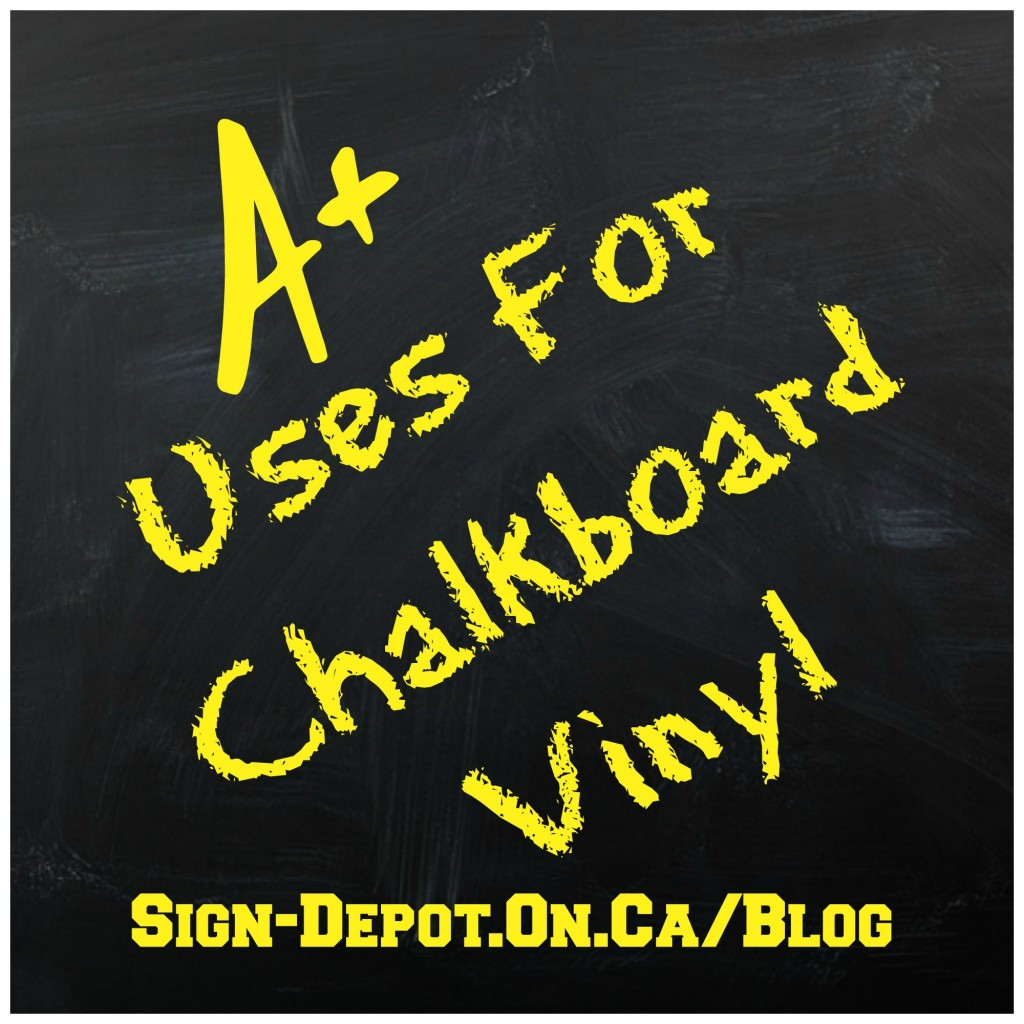 Custom Signs With Chalkboard Vinyl - The Sign Depot