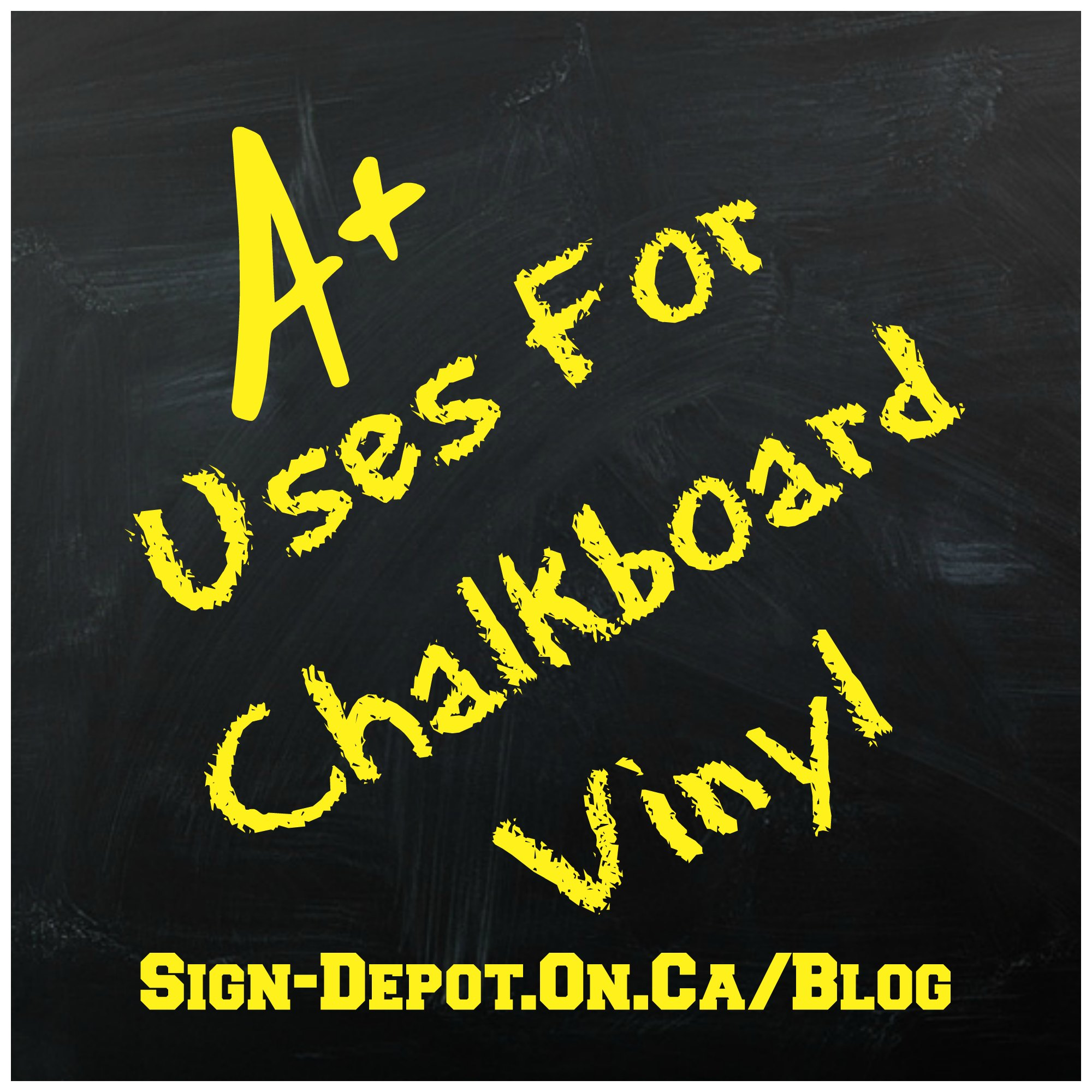 The Sign Depotadding Chalkboard Vinyl To Custom Signs And
