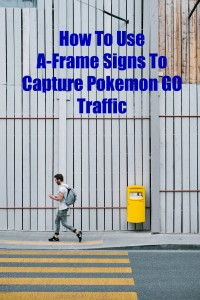A-Frame Sign - Pokemon Go - The Sign Depot